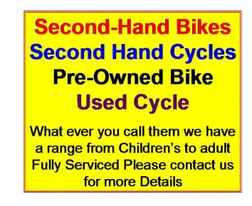 Second Hand Bikes, We DO NOT buy in second hand bikes but we will take them as a trade in!